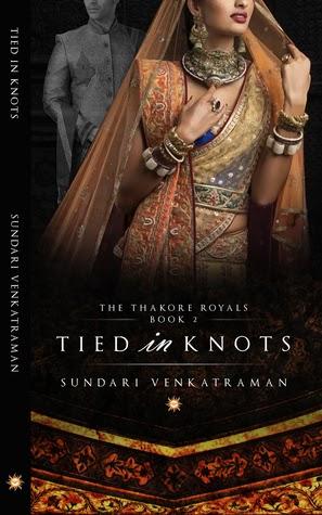 Book Spotlight: Tied in Knots (The Thakore Royals #2) by Sundari Venkatraman