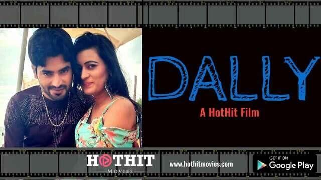 Dally (2020) - HotHitMovies Short Film