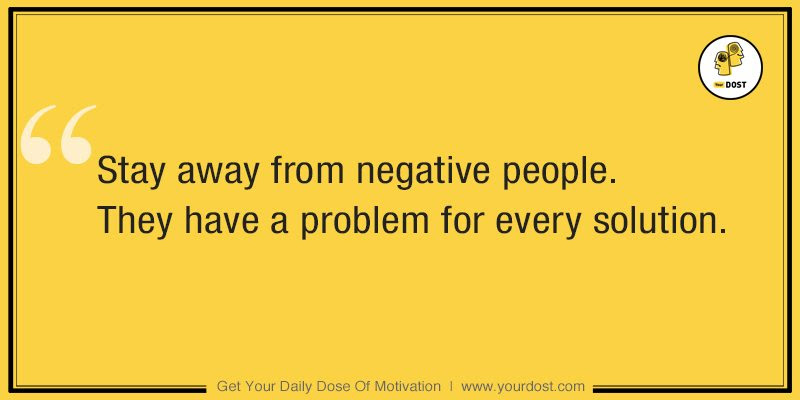 Stay Away From Negative People Yourdost Blog