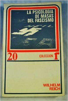 la psicologia de masas del fascimo