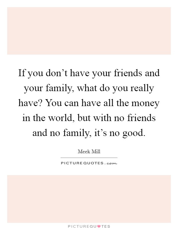 Have Good Friends Quotes Sayings Have Good Friends Picture Quotes
