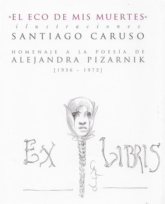 Do you want an original signed ex libris on your copy of EL ECO DE MIS MUERTES? Ask your copy»