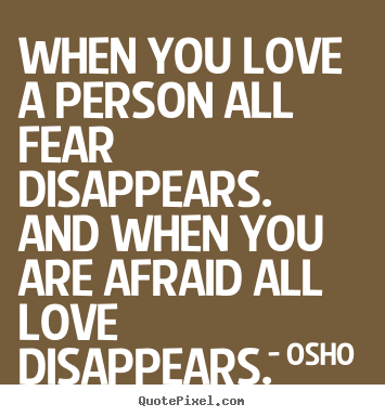 Customize Picture Quotes About Love When You Love A Person All