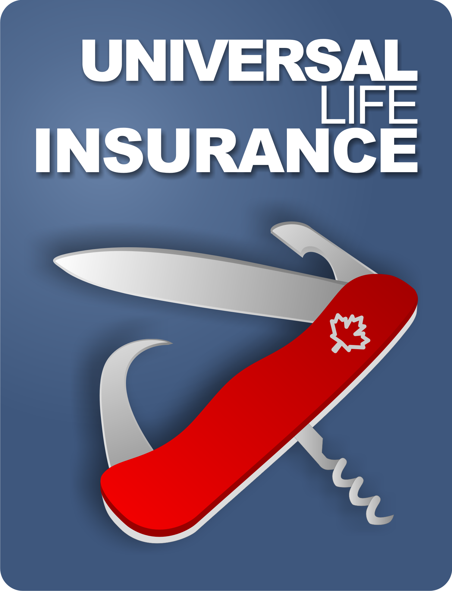 What Is Universal Life Insurance? Learn why more people ...