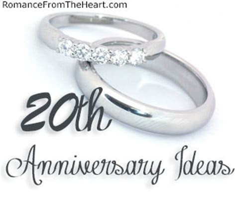20th Anniversary Ideas   ? RomanceFromTheHeart.com