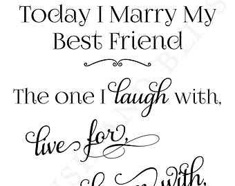 Quotes About Marriage To Best Friend 27 Quotes