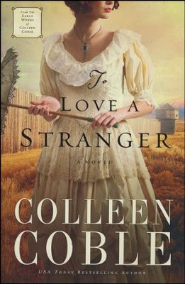 To Love a Stranger  -     By: Colleeen Coble