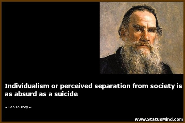 Individualism Or Perceived Separation From Society Statusmindcom