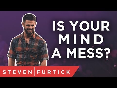 Let's get your mind in order | Pastor Steven Furtick