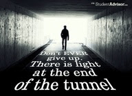 Dont Ever Give Upthere Is Light At The End Of The Tunnel