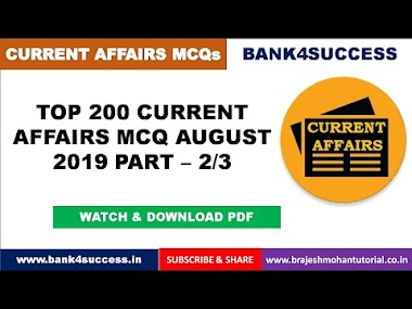 Top 200 Monthly Current Affairs MCQs August 2019 Part - 2/3 PDF Download