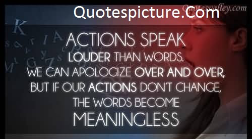 Action Quotes Action Speak Louder Than Words Quotespicturescom