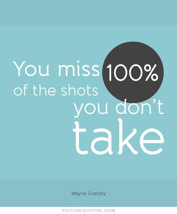 Quotes About Long Shots 56 Quotes