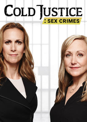Cold Justice: Sex Crimes - Season 1