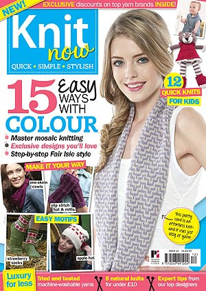 Knit Now Issue 12 cover with Pinstripes & Chains slip stitch mitts