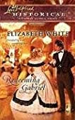 Redeeming Gabriel (Steeple Hill Love Inspired Historical #20)