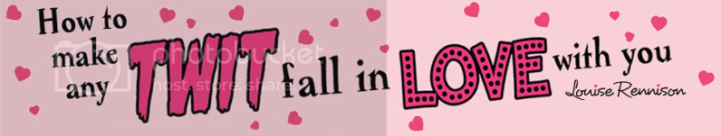 How to make any twit fall in love with you by louise rennison