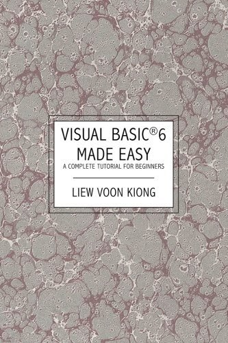 Download visual basic 6 made easy a complete tutorial for.