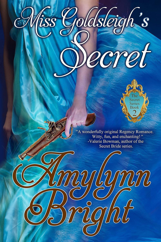http://www.amazon.com/Miss-Goldsleighs-Secret-Amylynn-Bright-ebook/dp/B00CY2OZLW/