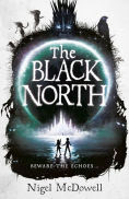 Title: The Black North, Author: Nigel McDowell