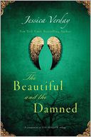 The Beautiful and the Damned by Jessica Verday: Book Cover
