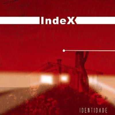 Metal: DOWNLOAD Index - Identidade (2005) [320 MP3 320 kbit