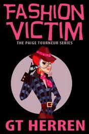 Fashion Victim by G. T. Herren