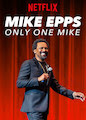 Mike Epps: Only One Mike
