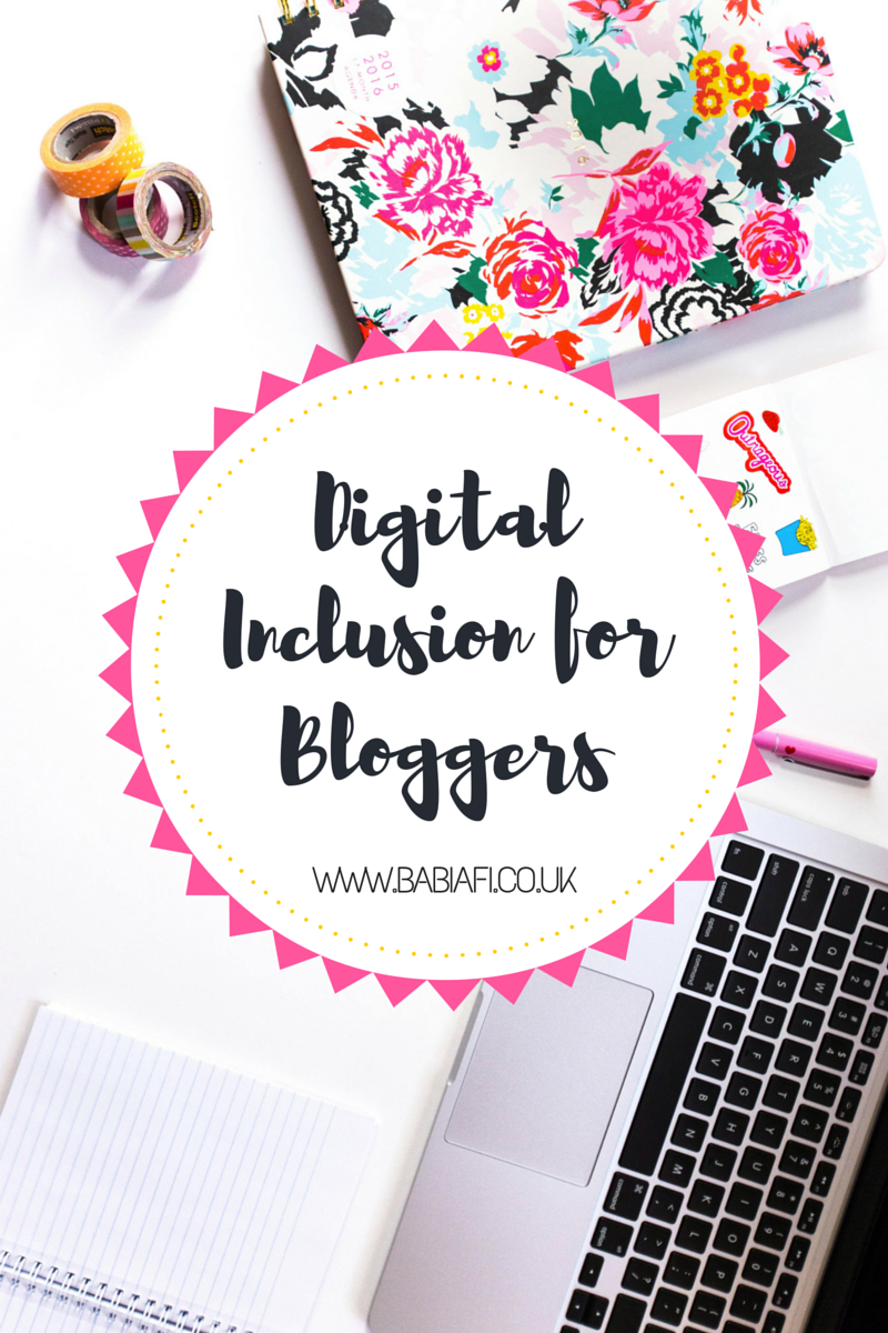 Digital Inclusion for Bloggers