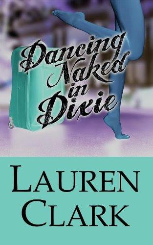 Dancing Naked in Dixie by Lauren Clark