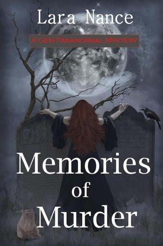 Memories of Murder (GEM Paranormal Mysteries) by Lara Nance