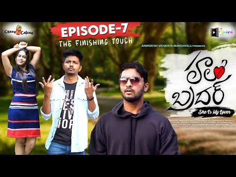 Hello Brother Telugu Web Series Episode 7
