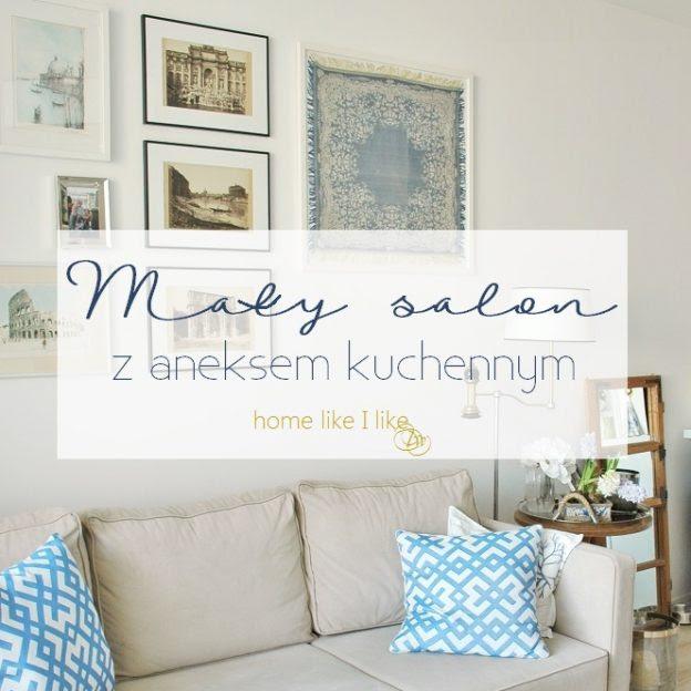 Mały Salon Z Aneksem Kuchennym Home Like I Like