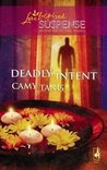 Deadly Intent (Steeple Hill Love Inspired Suspense)