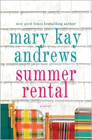 Summer Rental by Mary Kay Andrews: Book Cover