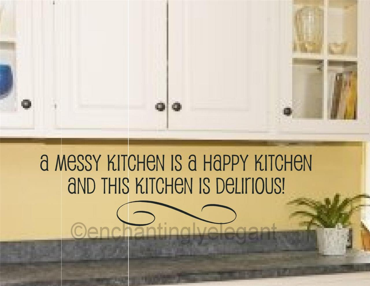 A Messy Kitchen Is A Happy Kitchen Vinyl Decal Wall