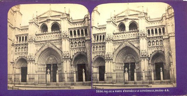 Fachada de la Catedral de Toledo. Fotografía estereoscópica de Jean Andrieu en 1868 con número de serie 2654