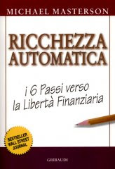 Ricchezza Automatica - Libro