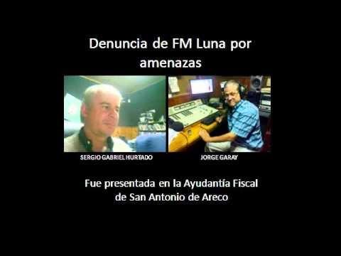 DENUNCIA DE FM LUNA ARECO 107.1 POR AMENAZAS