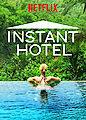 Instant Hotel - Season 1