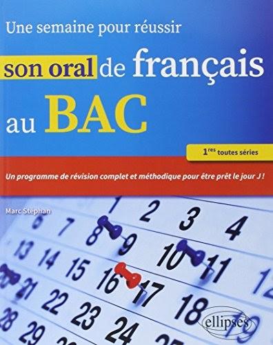 Télécharger Une Semaine pour Réussir Son Oral de Français ...