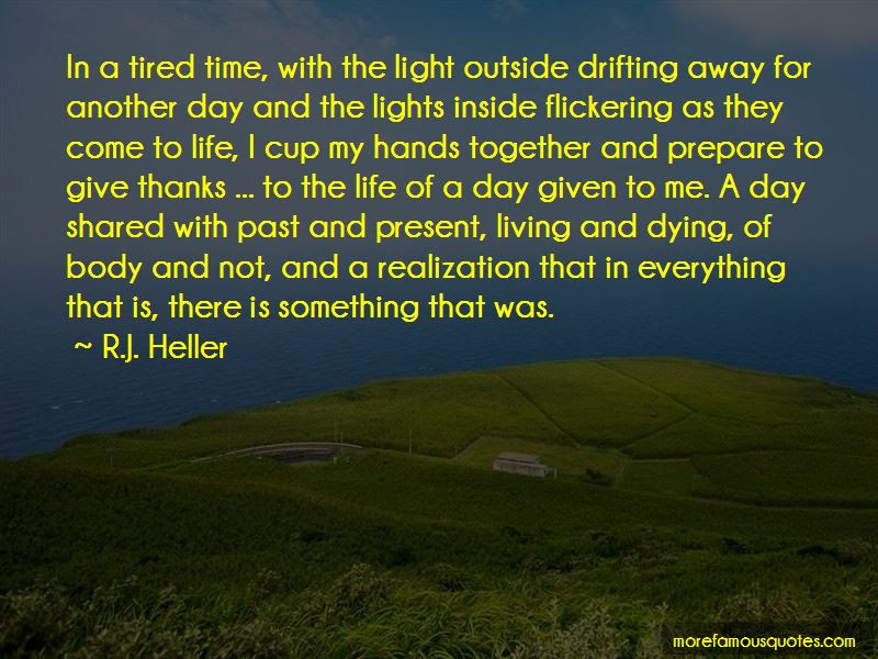 Tired Of Living In The Past Quotes Top 1 Quotes About Tired Of