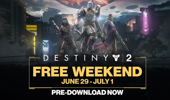 Destiny 2 Free Weekend Starts This Friday, Experience the ...