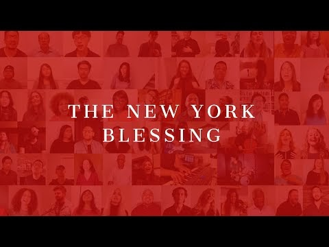 THE NEW YORK BLESSING : 100 CHURCHES SINGING A BLESSING OVER NEW YORK CITY