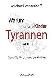 Cover Warum Kinder zu Tyrannen werden