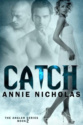Catch (Angler, #2)