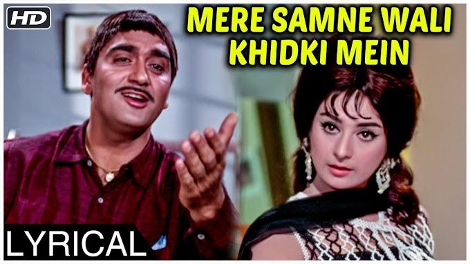Mere Samne Wali Khidki Mein - Kishore Kumar Lyrics in Hindi