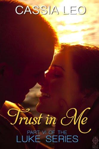 Trust in Me (LUKE Series, #6) by Cassia Leo