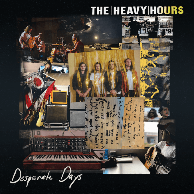 The Heavy Hours Release New Song 'Desperate Days'