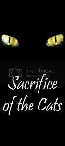 Sacrifice of the Cats